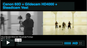 HD4000 Glidecam Demo