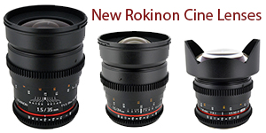 New Rokinon Cine Lens for Sony E-Mount
