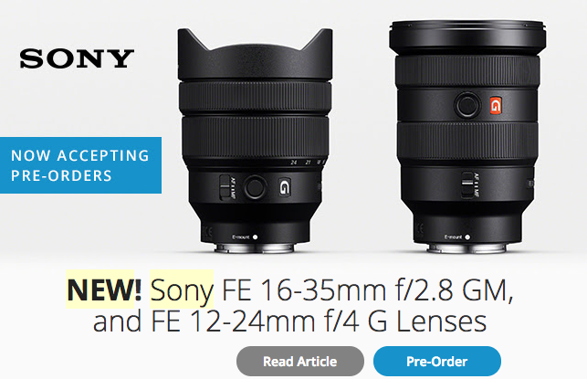 New Sony 16-35mm and 12-24mm Full Frame Lenses